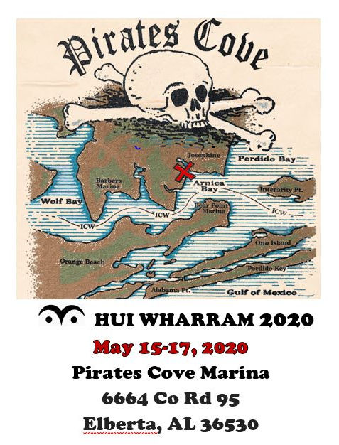 Pirate's Cove. Hui Wharram 2020. May 15-17, 2020. Pirates Cove Marina. 6664 Co Rd 95. Elberta, AL 36530
