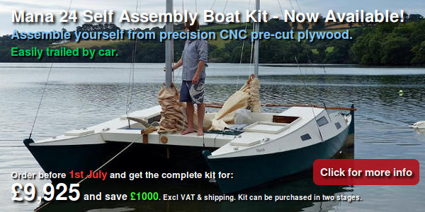 Mana 24 Self Assembly Boat Kit - Now Available! Assemble yourself from precision CNC pre-cut plywood. Easily trailed by car. Order now and get the complete kit for £9,925 and save £1000. Excl VAT & shipping. Kit can be purchased in two stages.