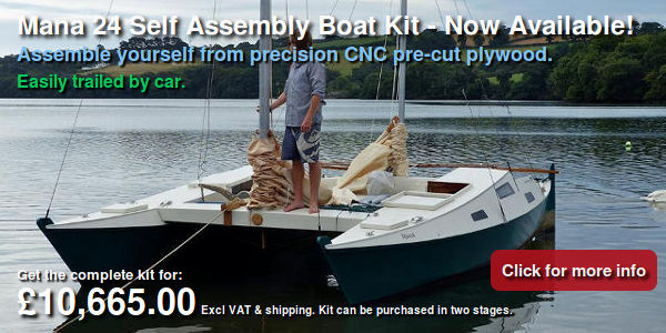Mana 24 Self Assembly Boat Kit - Now Available! Assemble yourself from precision CNC pre-cut plywood. Easily trailed by car. Get the complete kit for £9,925. Excl VAT & shipping. Kit can be purchased in two stages.