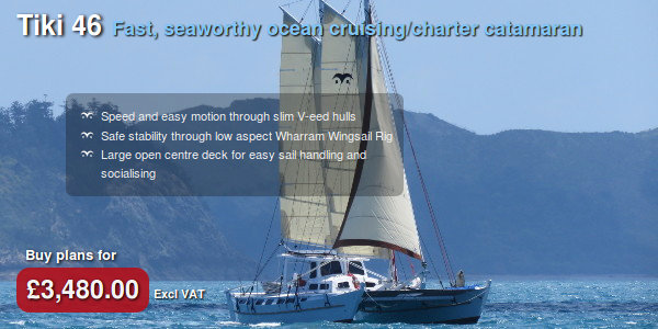 Tiki 46. Fast, seaworthy ocean-cruising/charter catamaran. Speed and easy motion through slim V-eed hulls. Safe stability through low aspect Wharram Wingsail rig. Large open centre deck for easy sail handling and socialising. Buy plans for £3,480.00 excluding VAT.